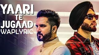 Yaari Te Jugaad Song Lyrics