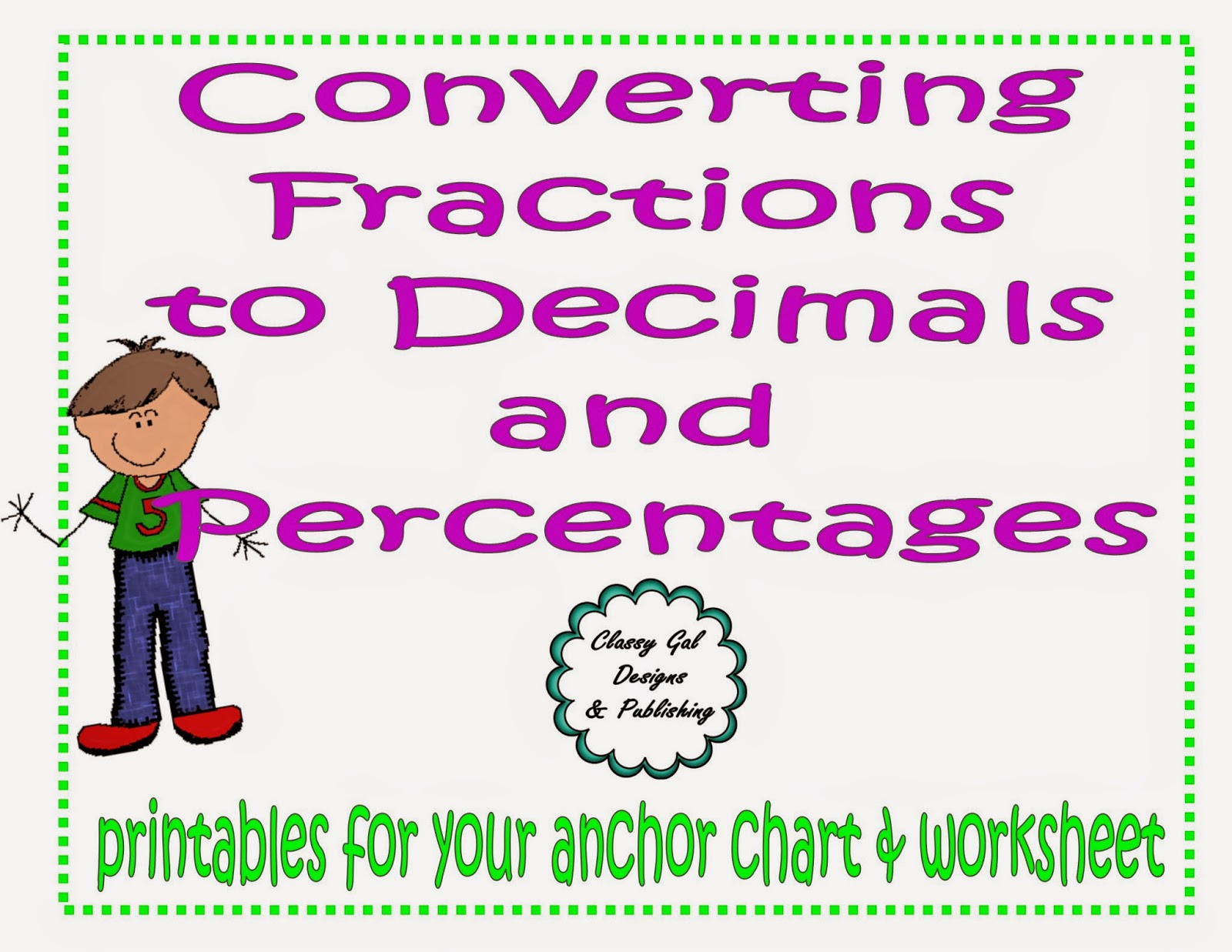 Classy Gal Designs And Publishing Printable Anchor Chart Converting Fractions To Decimals