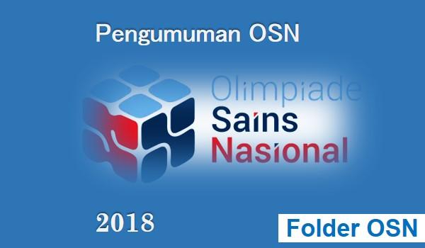 pengumuman olimpiade sains nasiona SMP tahun  Arsip OSN:  Pengumuman OSN SMP Tahun 2018 Seleksi Tingkat Provinsi
