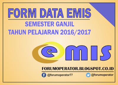 Download Form Data Emis Semester Ganjil Tahun Pelajaran 2016-2017