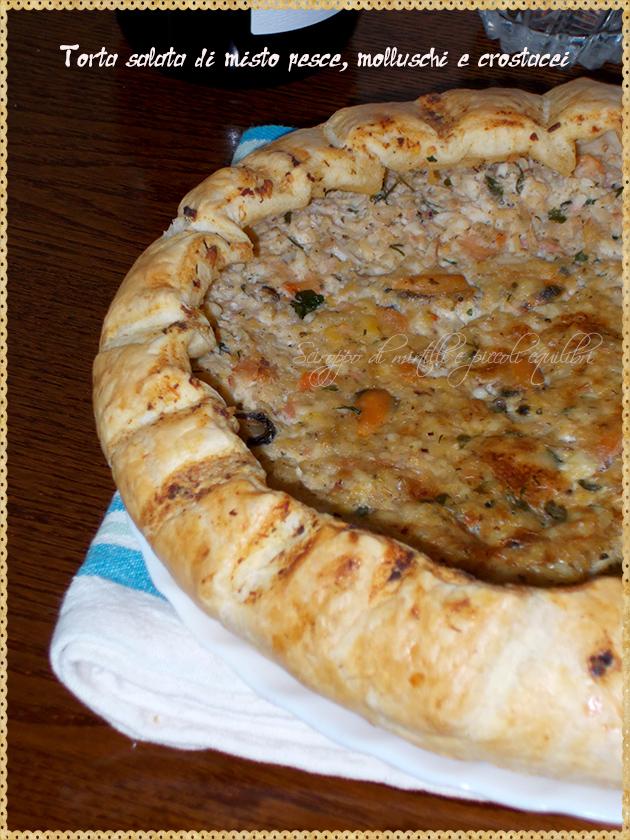 Torta salata di misto pesce, molluschi e crostacei