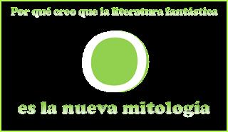 Literatura_fantastica_es_nueva_mitologia