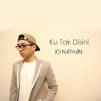 Lirik Lagu Jo Nathan Ku Tak Disini