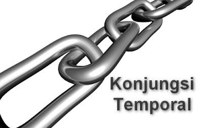 Jenis dan Contoh Konjungsi Temporal