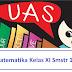 Contoh Soal Dan Kunci Jawaban UAS Matematika Kelas XI (11) semester 1 Terbaru