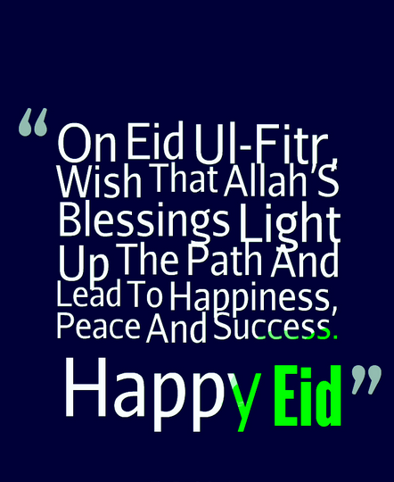 Eid 2017 Quotes