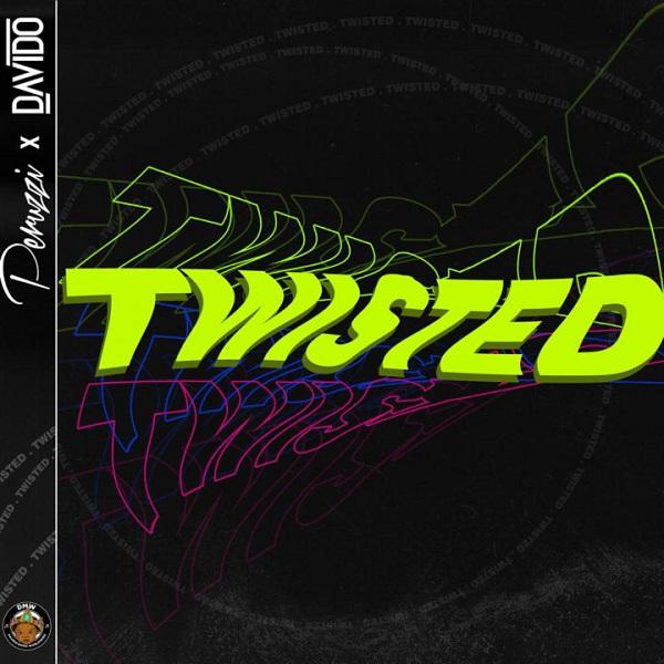 DMW Feat. Davido & Peruzzi - Twisted