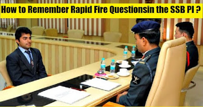 How to Remember Rapid Fire (Comprehensive Questions) in the SSB Personal Interview ?
