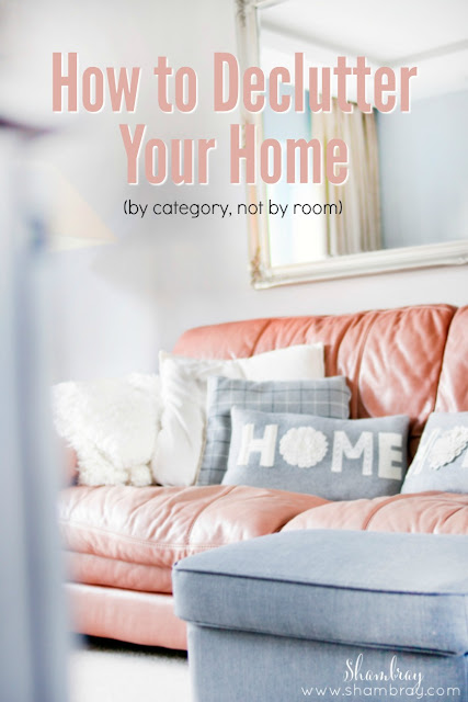Find out how to declutter your home by going through categories instead of room by room.