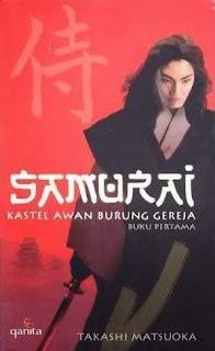 Samurai : Kastel Awan Burung Gereja - Takashi Matsuoka