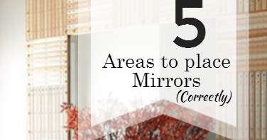 Unique Feng Shui Blog 5 Areas Where A Mirror Should Be