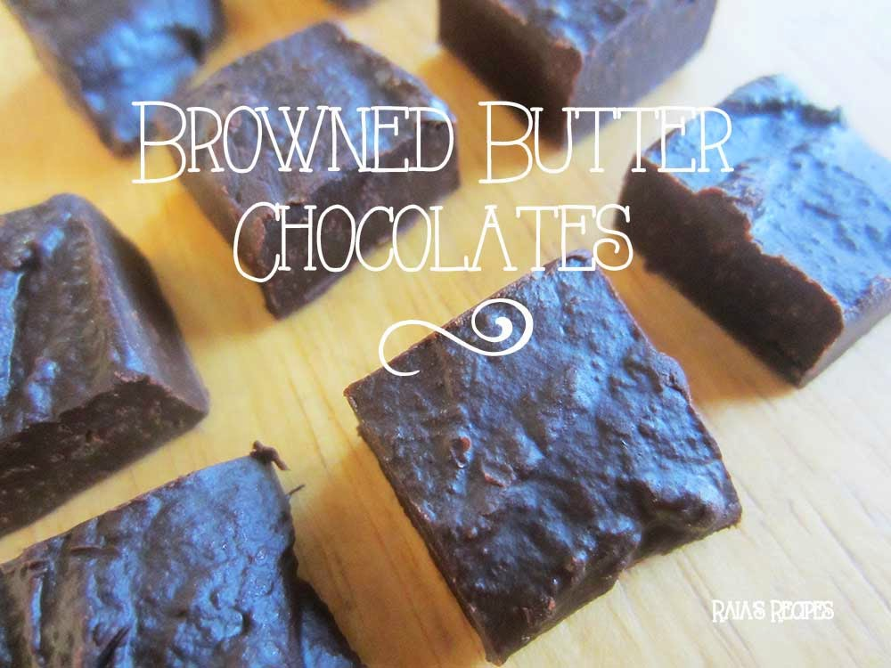 Browned Butter Chocolates by Raia's Recipes