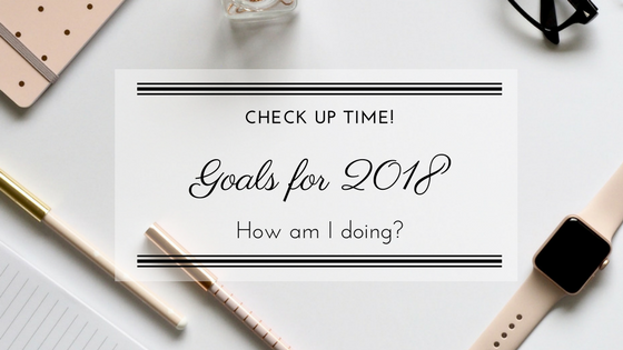 Goals for 2018: What goals did I set and am I on track or completely off? Read more on www.portysdiary.com Personal Blog.