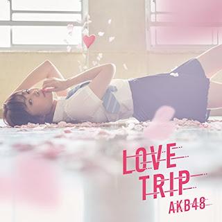 AKB48 - LOVE TRIP 歌詞