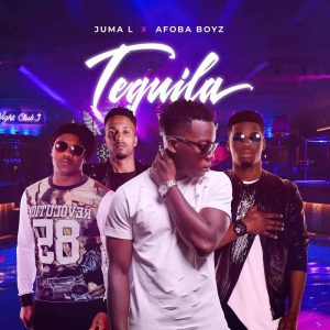Juma L Feat. Afoba Boyz - Tequila