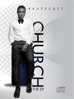 Pentecost Erybah - Church Ep Album