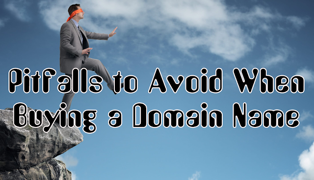 Pitfalls to Avoid When Buying a Domain Name