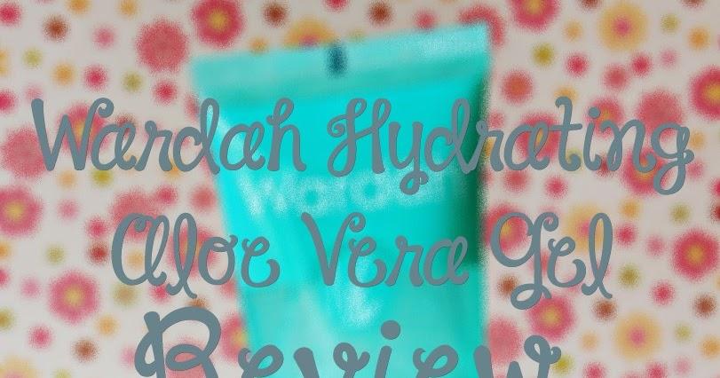 Defkapes Blog Review Wardah Hydrating Aloe Vera Gel