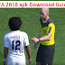 GUIDES TO DOWNLOAD AND PLAY FIFA 2018 (FIFA 18) APK + OBB DATA FILE