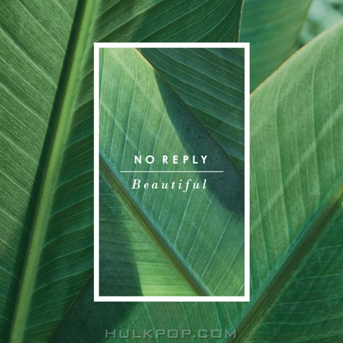 no reply – Beautiful