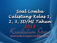 Soal Lomba Calistung Kelas 1, 2, 3, SD/MI Tahun 2018