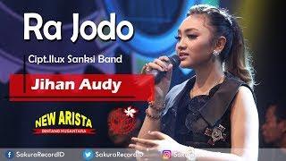 Lirik Lagu Jihan Audy - Ra Jodo