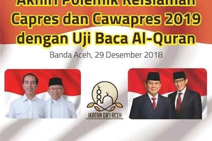 KPU tidak Memfasilitasi Uji Baca Al-Qur'an Bagi Calon Presiden