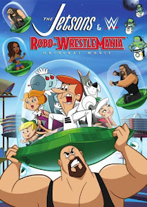 The Jetsons & WWE: Robo-WrestleMania! Poster