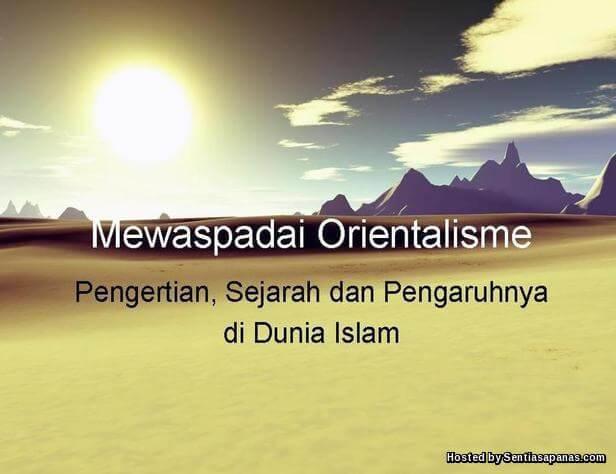 Sejarah Siapa Orientalis