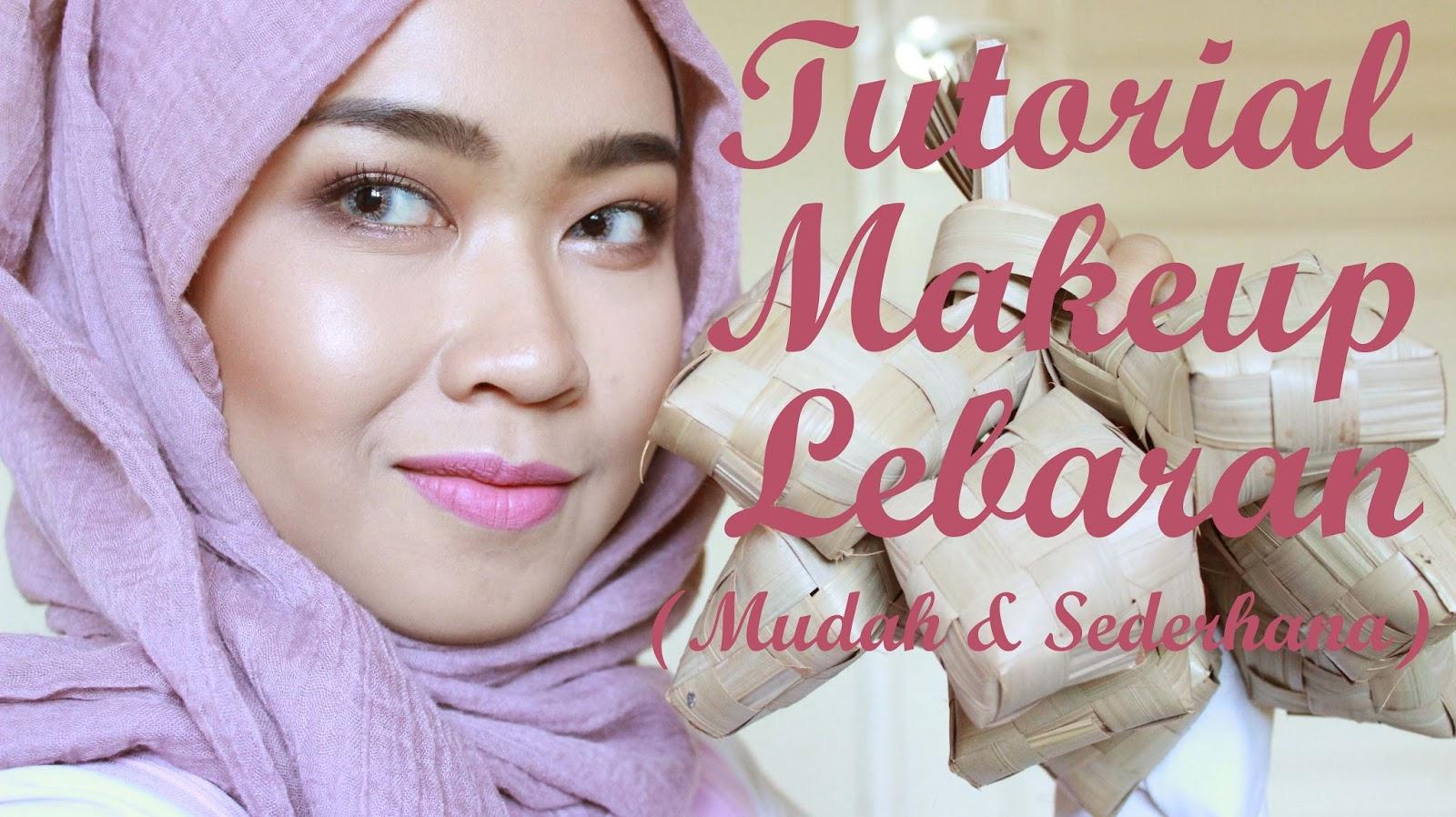 [Tutorial] Makeup Lebaran Mudah dan Sederhana