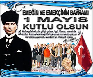 http://guzelsozlerfull.blogspot.com/2016/04/1-mayis-isci-bayrami-sozleri-mars-slogan.html