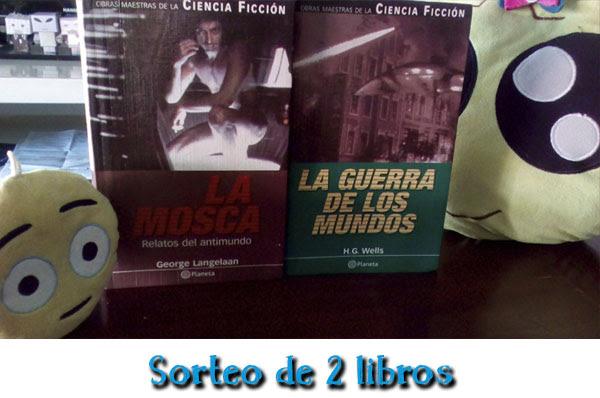 Sorteo de los libros La Mosca y La guerra de los mundos