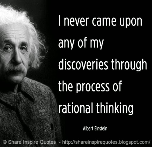 Albert Einstein Mind Quotes: I Never Came Upon Any Of My Discoveries Through The
