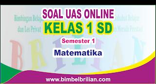 Soal UAS Matematika Online Kelas 1 ( Satu ) SD Semester 1 ( Ganjil ) - Langsung Ada Nilainya
