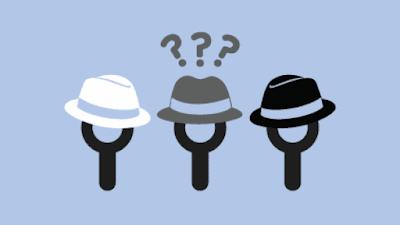 Teknik SEO: Pengertian SEO White, Black, Dan Grey Hat
