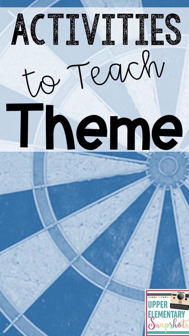 Activities To Teach Theme Upper Elementary Snapshots Bloglovin