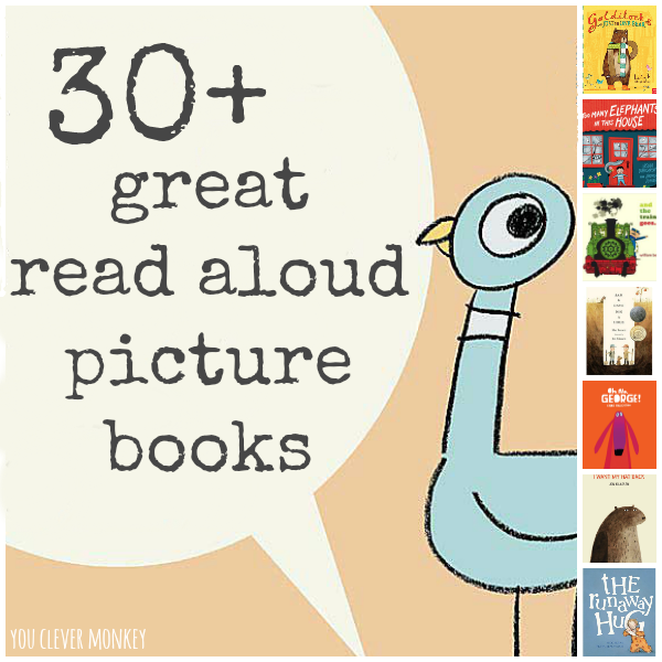 30+ Great Read Aloud Picture Books | you clever monkey
