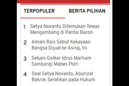 """Wow, """"Setya Novanto Ditemukan Tewas Mengambang"""" Jadi Berita Terpopuler Hari ini di Okezone"""