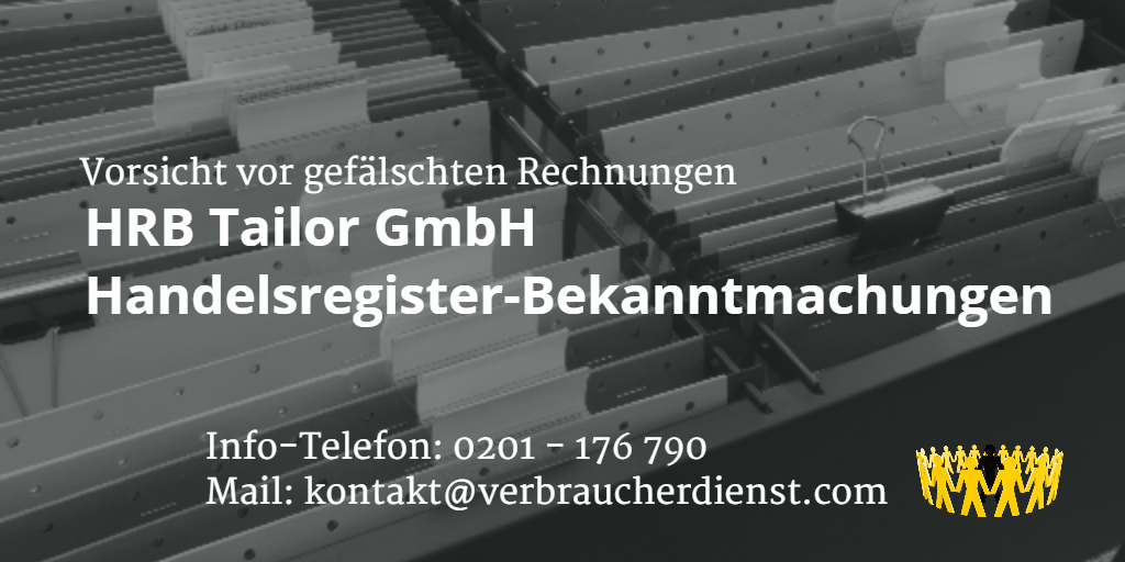 hrb tailor gmbh rechnung handelsregister bekanntmachungen verbraucherdienst e v. Black Bedroom Furniture Sets. Home Design Ideas