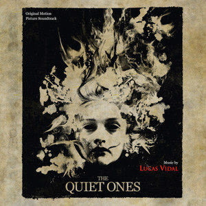 The Quiet Ones Lied - The Quiet Ones Musik - The Quiet Ones Soundtrack - The Quiet Ones Filmmusik
