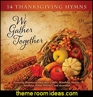 We Gather Togethe 14 Thanksgiving Hymns thanksgiving music americana bluegrass music
