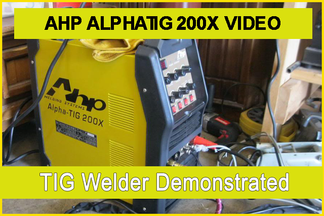 Ahp alphatig 200x TIG welder demonstrated IMAGE