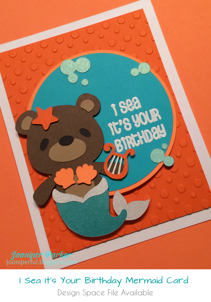 Mermaid Bear I Sea Its Your Birthday Card Cricut Design Space