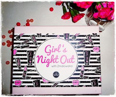BeGlossy Listopad 2016, Girl's Night Out, A miało Być Tak Pięknie!