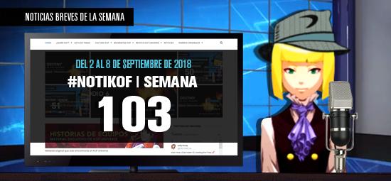 http://www.kofuniverse.com/2018/09/noticias-breves-de-la-semana-103.html