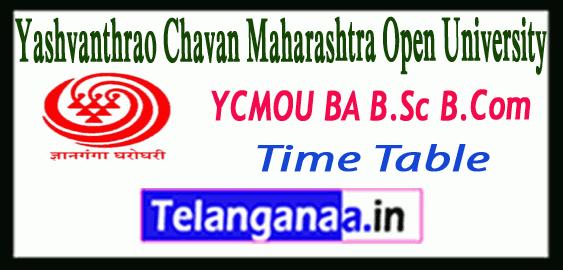 YCMOU Yashwantrao Chavan Maharashtra Open University  BA B.Sc B.Com FY SY TY Time Table