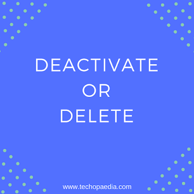 Deactivate Facebook Profile - Deleting Your Facebook account
