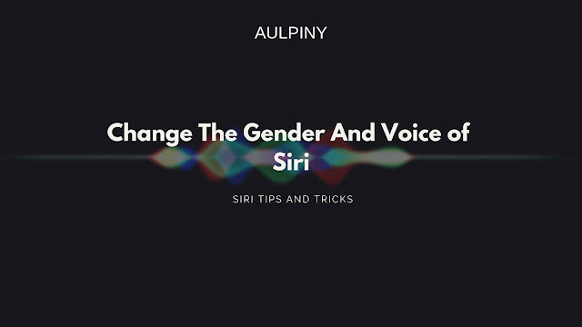 Changing the voice of siri