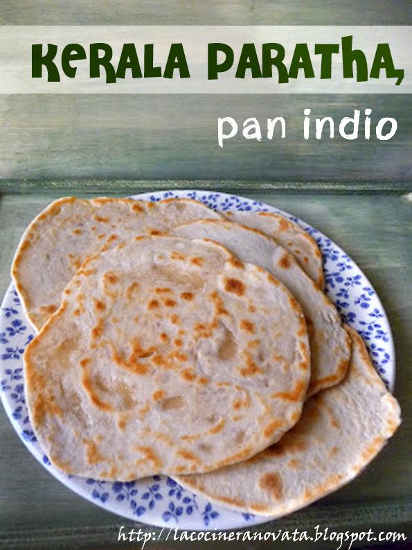 Kerala paratha cocina gastronomia india pan plano sin levadura la cocinera novata
