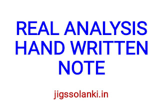 REAL ANALYSIS HAND WRITTEN NOTE BY S K RATHORE SIR
